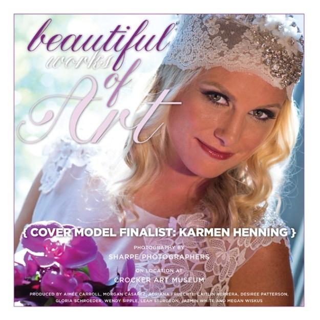 Real Weddings Cover Model Finalist: Karmen Henning {Beautiful Works of Art}