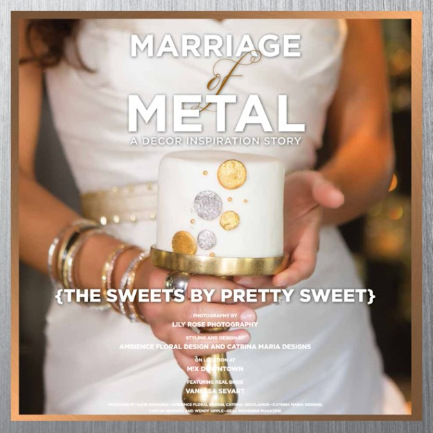 Marriage of Metal: A Decor Inspiration Story {The Sweets from Pretty Sweet}