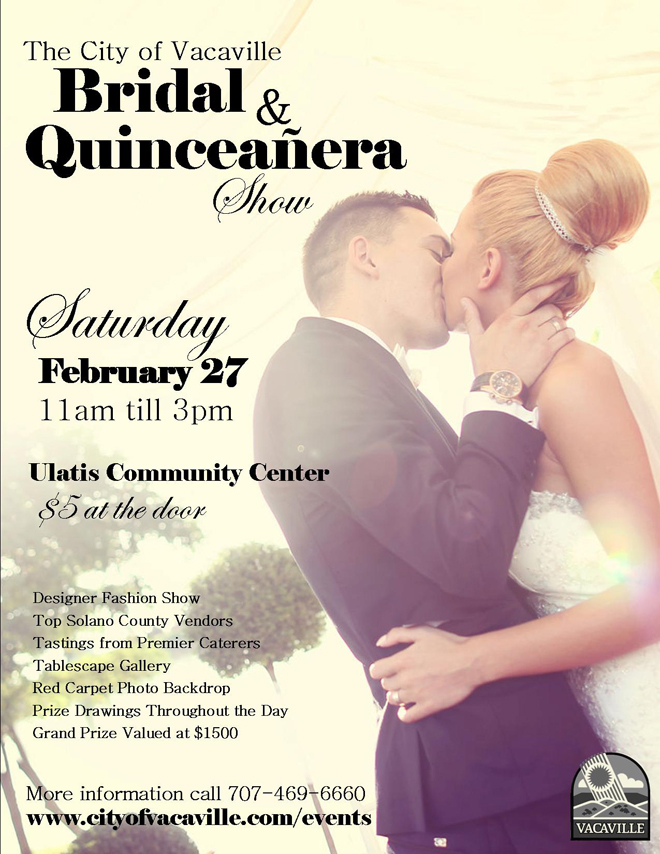 The City of Vacaville Bridal & Quinceañera Show