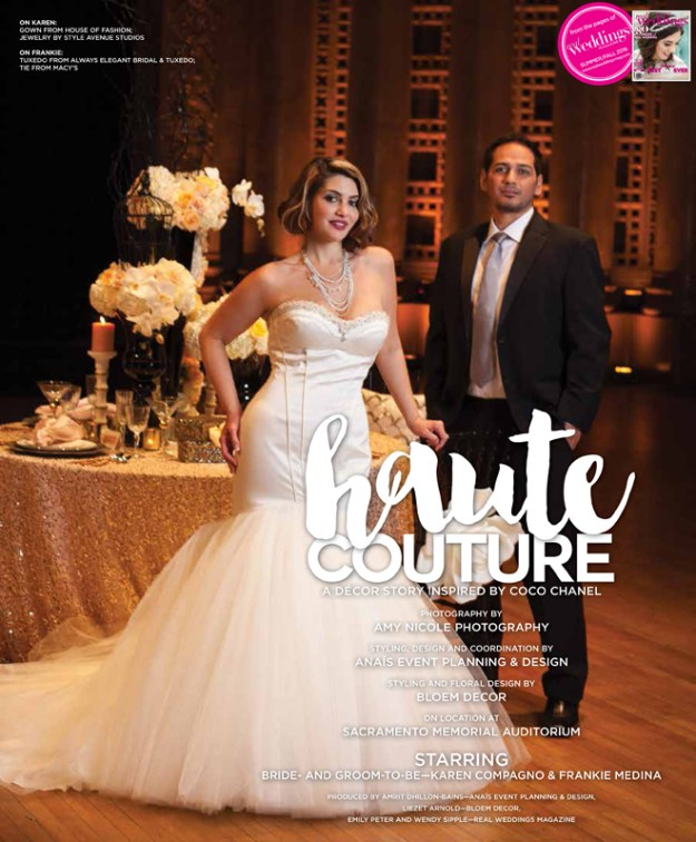 Sacramento Wedding Inspiration: Haute Couture {The Layout} from the Summer/Fall 2016 issue of Real Weddings Magazine