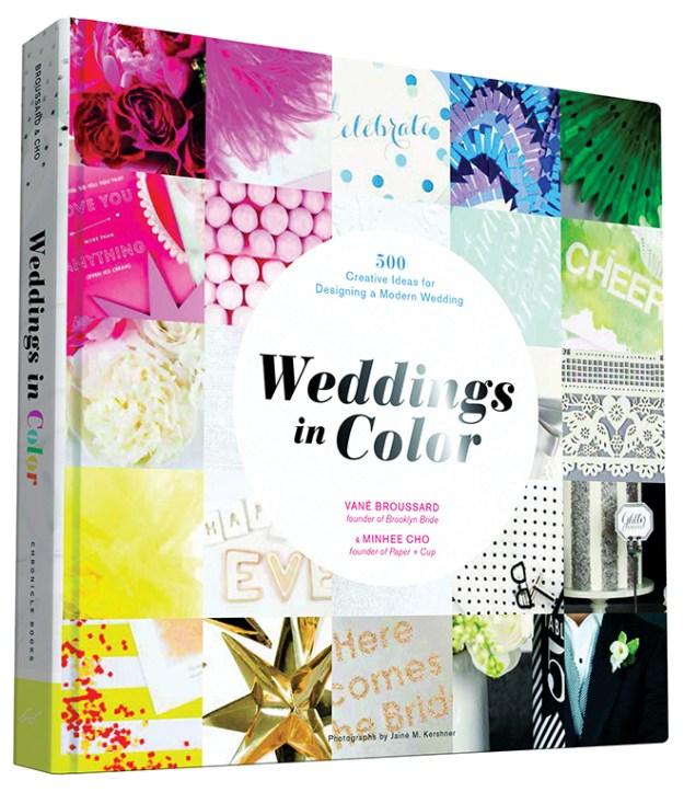 Sacramento Weddings: For Your Review {Weddings in Color: 500 Creative Ideas for Designing a Modern Wedding}