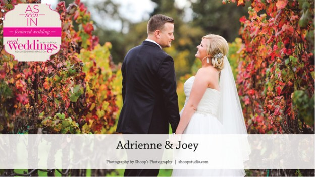 Napa Valley Wedding: Adrienne & Joey {From the Summer/Fall 2017 Issue of Real Weddings Magazine}