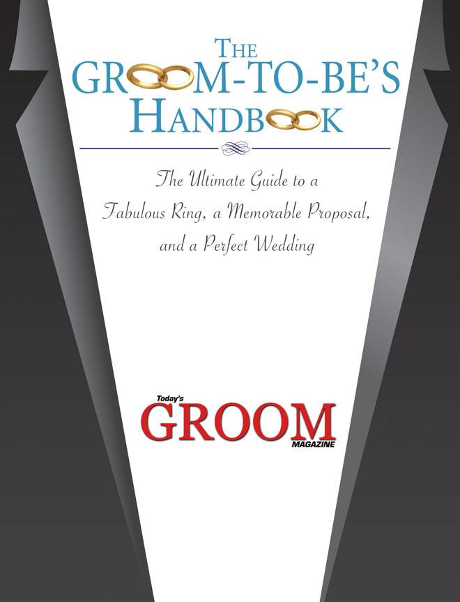 Groom's Handbook   Today's Groom Magazine   Sacramento Wedding Planning   Sacramento Grooms   Sacramento Wedding Groom Planning