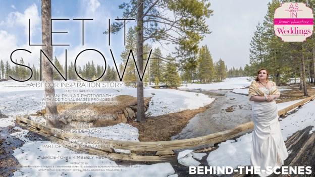 Let It Snow | Tahoe Wedding | Tahoe Snow Wedding | Tahoe Winter Wedding | Leilani Paular | Tahoe Wedding Vendors