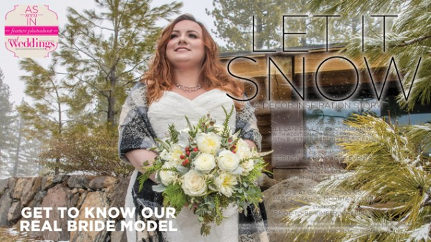 Tahoe Wedding Inspiration: Let it Snow {Get To Know Our Real Bride Model} from Real Weddings Magazine