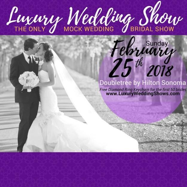 Luxury Wedding Show | Napa Weddings | Sonoma Weddings | Luxury Wedding