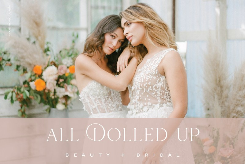 Real Weddings Magazine Special Offer Discount All Dolled Up Bridal + Beauty Hair Makeup Artist   Best Sacramento Tahoe Northern California Vendors