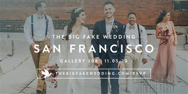 Big Fat Fake Wedding | The Not Wedding | San Francisco | Sacramento Weddings