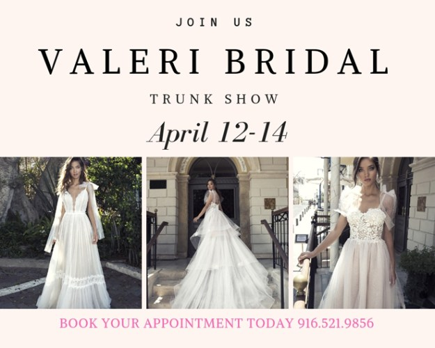 Valeri Bridal Trunk Show | Diamond Bridal Gallery | Sacramento Wedding Gowns