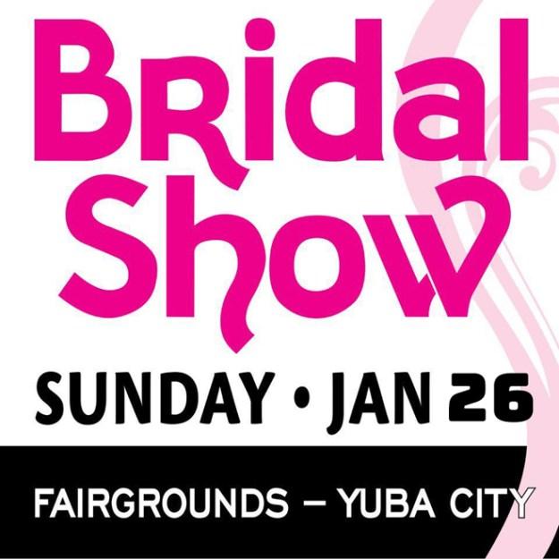 Yuba Sutter Bridal Show | Sacramento Wedding Show