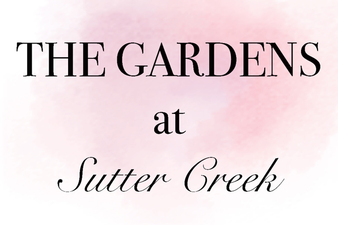 The Gardens at Sutter Creek