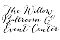 Willow Ballroom and Event Center