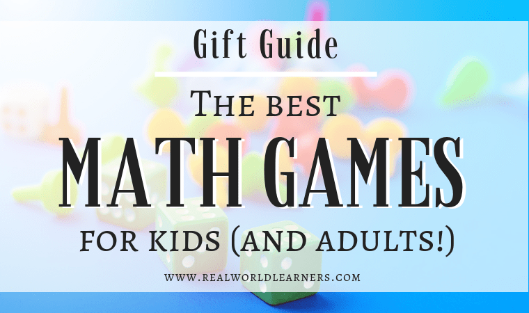 Gift guide - the best Math games for kids (and adults!). Help kids develop mathematical reasoning skills and enjoy learning through play #mathgames #math #giftguide #realworldlearners