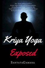 Kriya Yoga Exposed