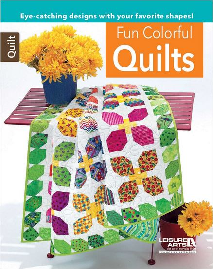 Fun Colorful Quilts-Leisure Arts