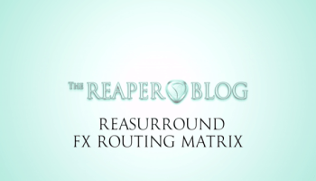 Audio Routing Explained   The REAPER Blog