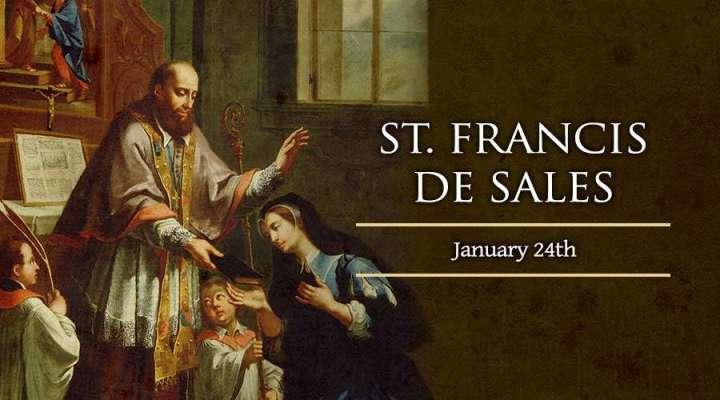 St Francis de Sales - Jan 24