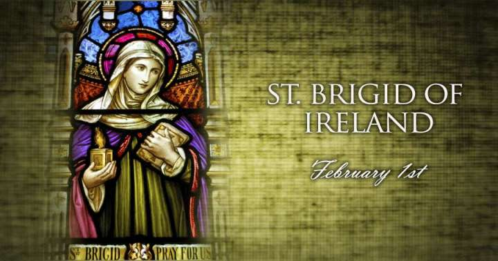 Feb. 1 - St. Brigid of Ireland