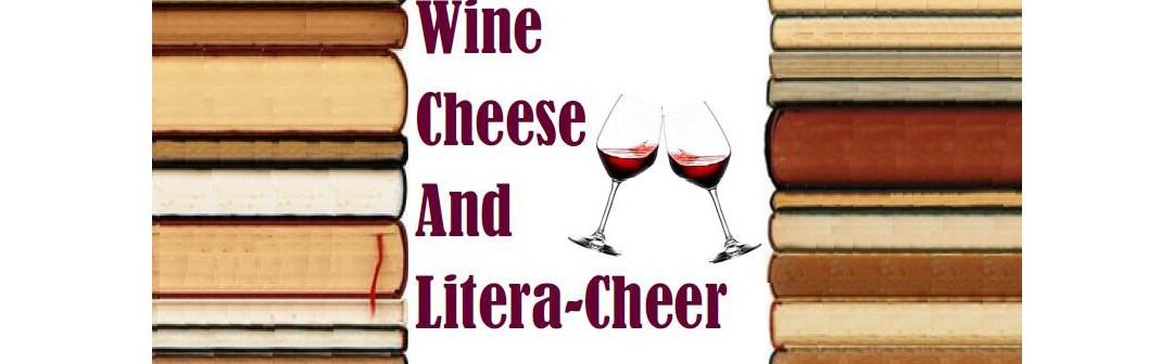 Wine, Cheese and Literacheer | Saturday 2021-06-26