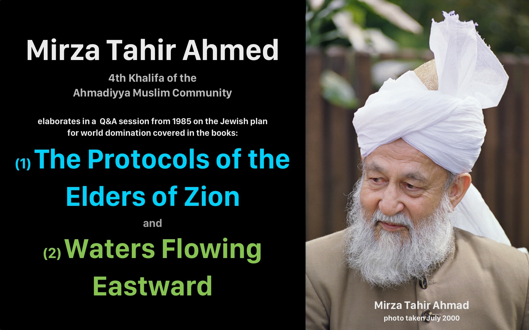 Mirza Tahir Ahmad on the Protocols of the Elders of Zion