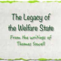 """The legacy of the welfare state...not the """"Legacy of Slavery"""" destroys a culture"""