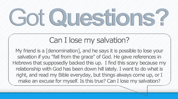 Can I Lose My Salvation What Is Eternal Security