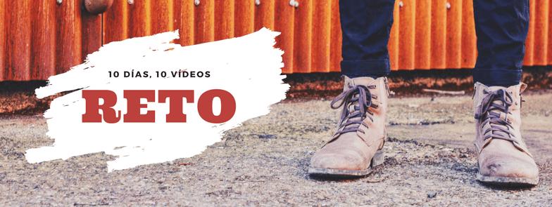 10 días / 10 vídeos: reto personal en YouTube