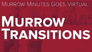 Murrow Transitions