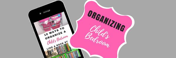 Podcast 19 – Organizing your Kids Room