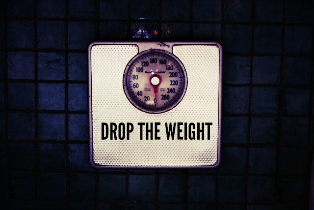 DROP THE WEIGHT