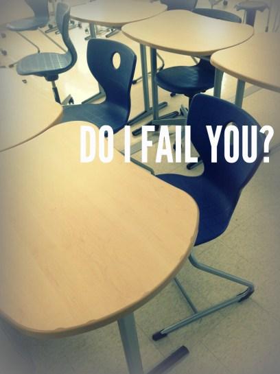 do-i-fail-you