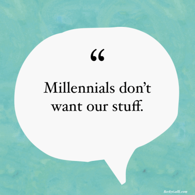 Millennials don't want our stuff.