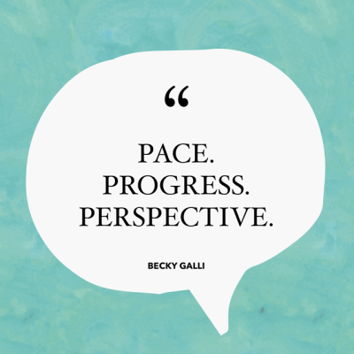 PACE, PROGRESS, and PERSPECTIVE.