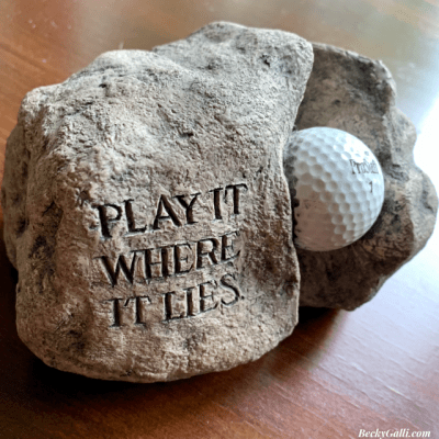 Play it where it lies.