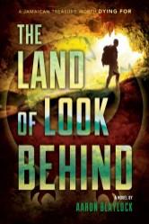 Land of Look Behind