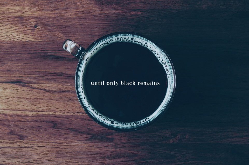 untilonlyblackremains
