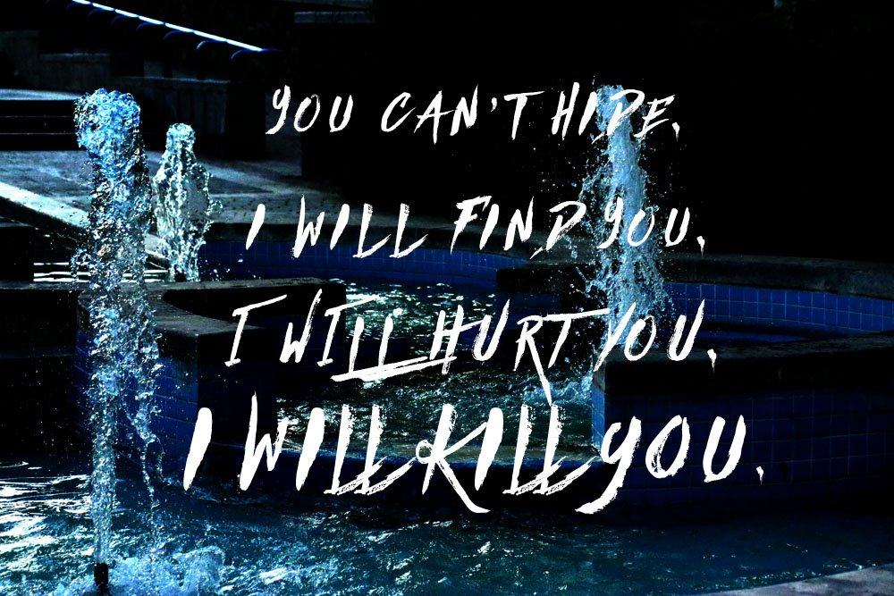 """Image of a fountain with a caption from the short story, MODERN RUINS: """"You cant hide. I will find you. I will hurt you. I will kill you."""""""