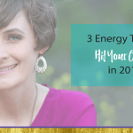 3 Energy Tips to Hit Your Goals in 2018