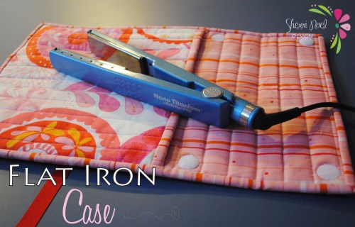 flat iron travel case sewing tutorial