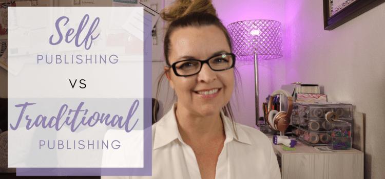 Self Publishing VS Traditional Publishing