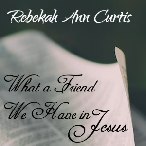 What a friend we have in Jesus album cover