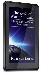 The A-Zs of Worldbuilding: Building a Fictional World From Scratch by Rebekah Loper