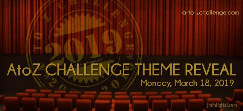 2019 A-Z Blogging Challenge Theme Reveal Banner