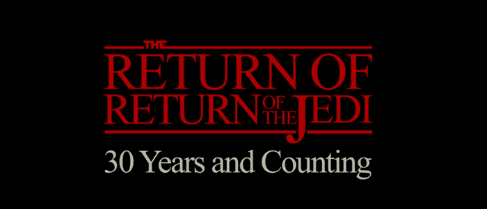 The Return Of Return Of The Jedi Tribute Video