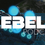 The Rebels Podcast: Freemaker S2 Episodes 3-4, The Tower of Alistan Nor & The Embersteel Blade