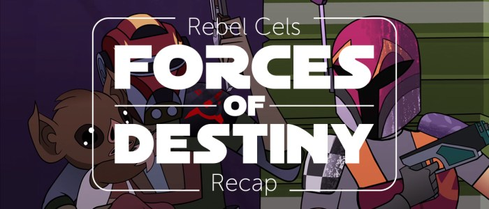 Forces of Destiny S1 Episode 9 – Newest Recruit