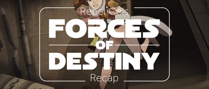 Forces of Destiny S2 Episode 5 – Run Rey Run