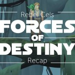 Forces of Destiny S2 Episode 7 – The Path Ahead