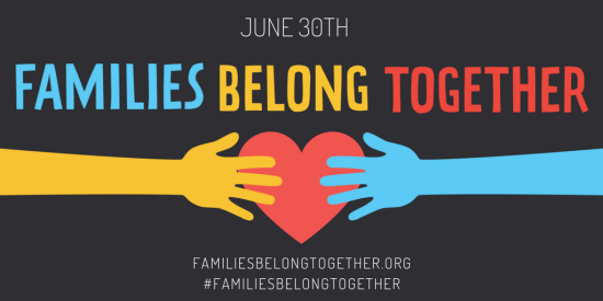 Families Belong Together Zero Tolerance Policy protest