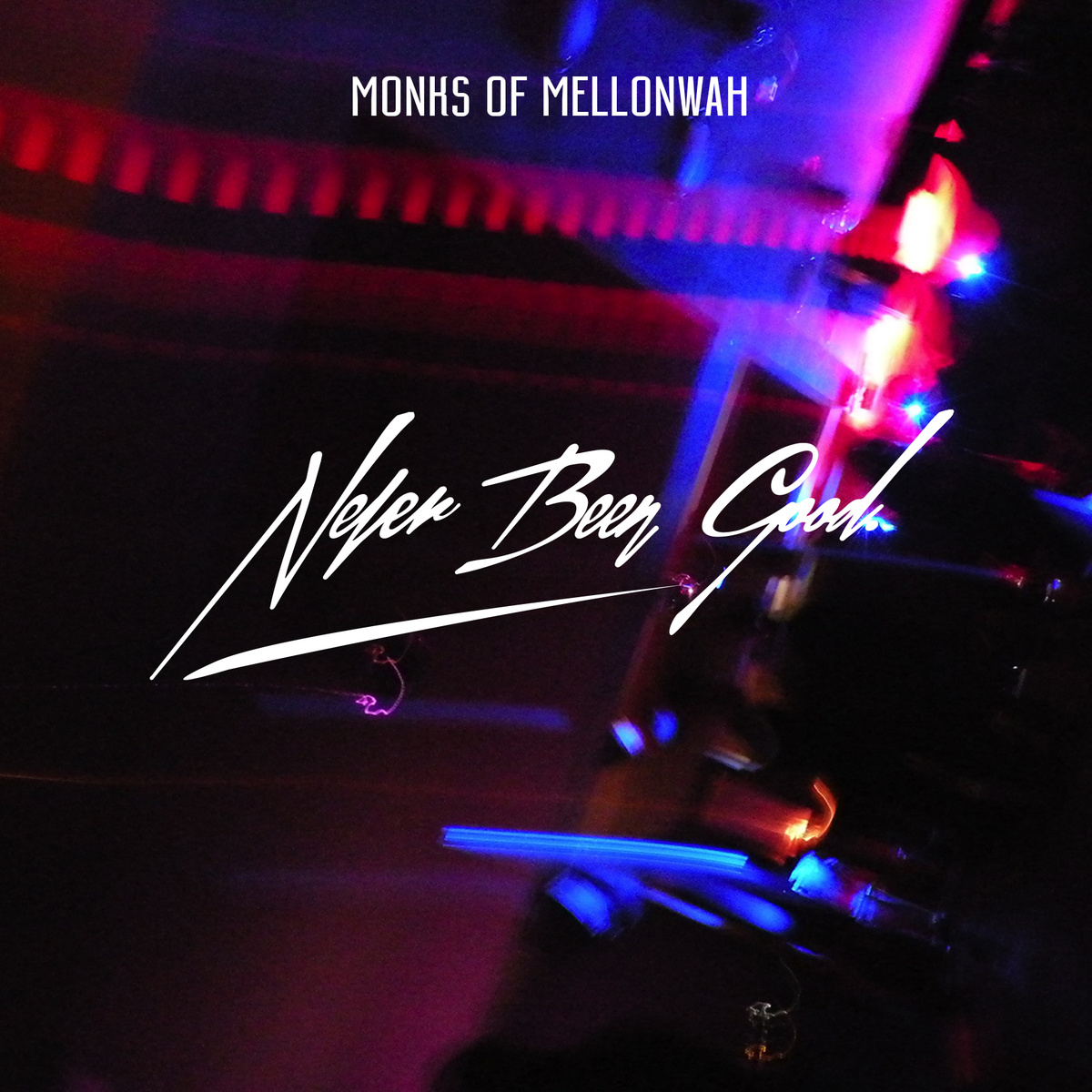 CD Single Review: Never Been Good By Monks of Mellonwah